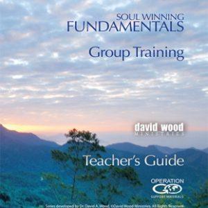 Soul Winning fundamentals teacher guide